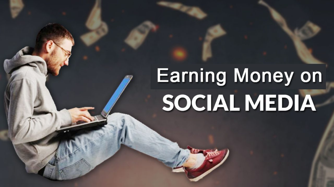 Social media – for making money
